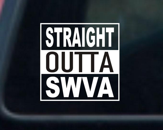 Straight outta southwest Virginia, Southwest Virginia decal, Southwest Virginia sticker, Straight outta southwest Virginia decal, SWVA decal