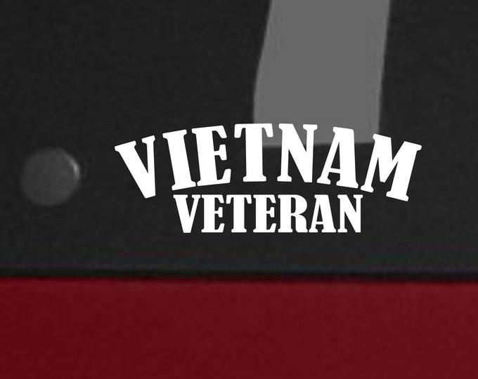 Vietnam Veteran vinyl decal, Vietnam Veteran sticker, Vietnam, Vietnam Vet decal, Vietnam Veteran, Vietnam Veteran gift ideas, Vietnam Hero