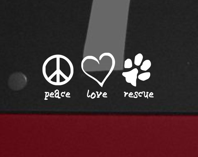 Peace love rescue decal, peace love rescue sticker, pet rescue decal, pet lovers decal, pet lovers sticker, pet rescue decal sticker