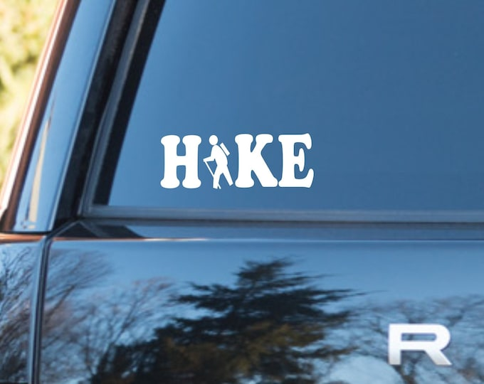 Hike vinyl decal, appalachian trail decal, PCT hike vinyl decal, CDT hike vinyl decal, Hiking decal, Hiking sticker, Hikers sticker, Hike