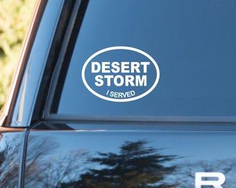 Desert Storm I served vinyl decal, Desert Storm decal, Desert Storm sticker, Desert Storm service decal, Military decal, Desert Storm