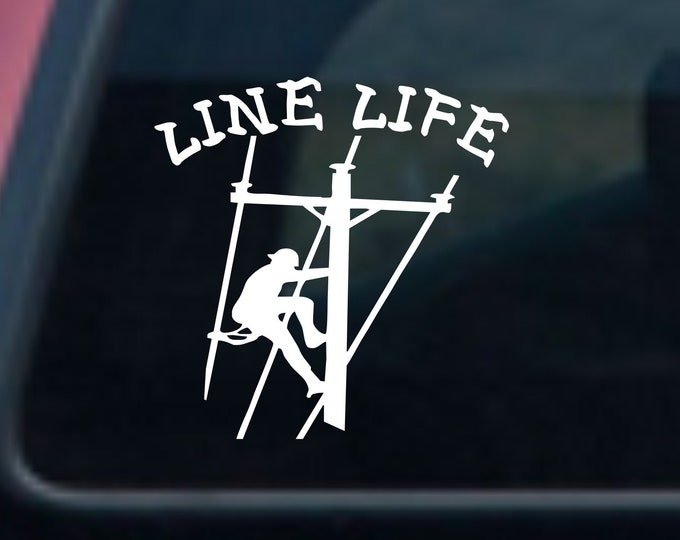 Line Life lineman vinyl decal, Line Life vinyl sticker, Line Life sticker, Line Life car decal, Line Life Lineman car truck sticker, lineman