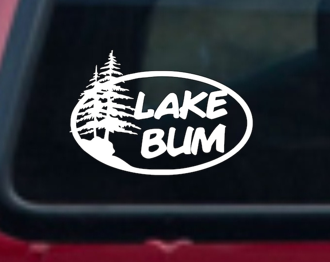 Lake Bum vinyl decal, lake bum decal, lake bum sticker, lake bum car decal, lake bum life, lake life, lake decal, lake life decal, lake