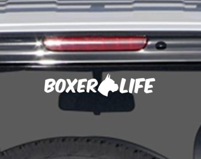 Boxer Life decal, boxer life sticker, boxer life car decal, dog boxer decal, boxer lover decal, boxer owner decal, boxer life vinyl decal