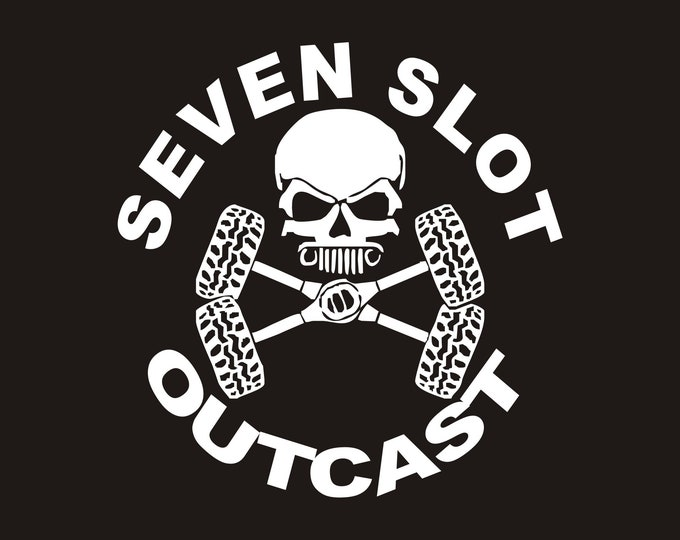 Seven Slot Outcast Jeep Club vinyl decal, Seven Slot Outcast decal