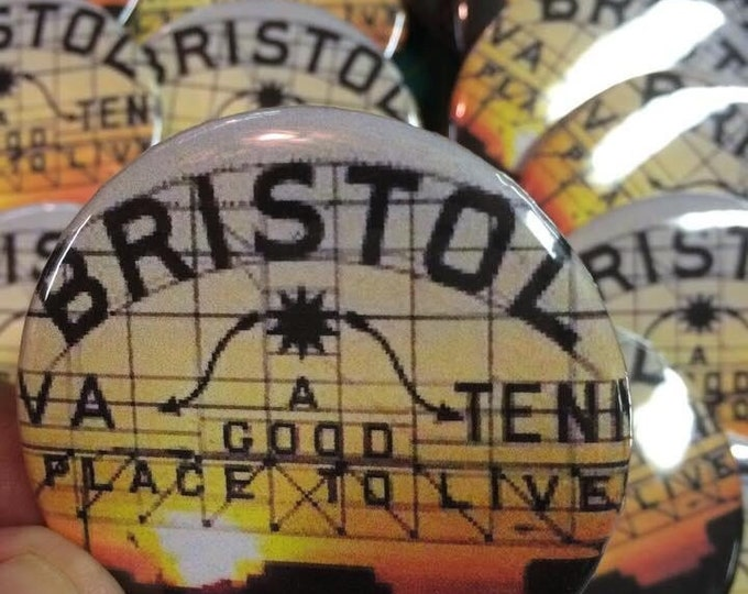"2.25"" Bristol button, Bristol pin, pin-back briston button, bristol va/tn button, bristol sign button, status graphics"
