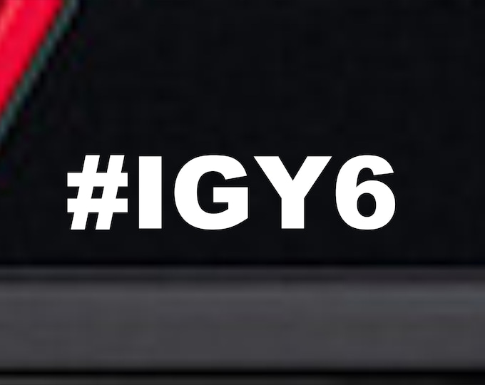 IGY6 vinyl decal, I've got your six vinyl decal, I got your six sticker, I got your six, I got your 6 decal, I've got your back vinyl decal