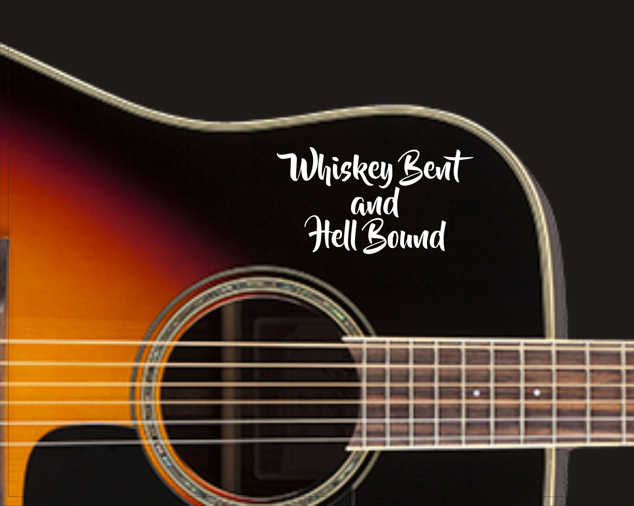 Whiskey Bent and Hell Bound vinyl decal, Country music