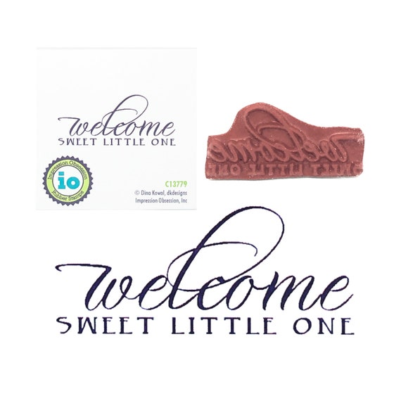 New Baby Rubber Stamp Welcome Sweet Little One Impression Obsession Cling Stamps for Scrapbooking,Cardmaking Phrase Verse Sentiment C13779