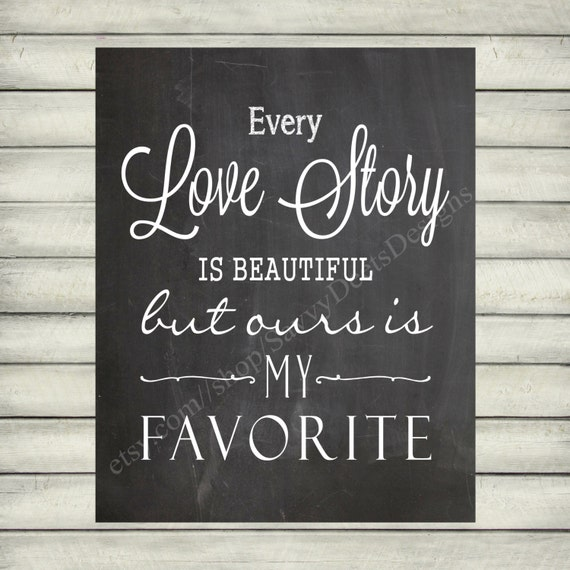 Every Love Story Is Beautiful Quote Chalkboard Style Etsy