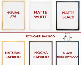 ADD A FRAME - Gallery Quality Frames To Go Along With Your Print - Neilson Frames - Wood - Bamboo - Fine Art Frames