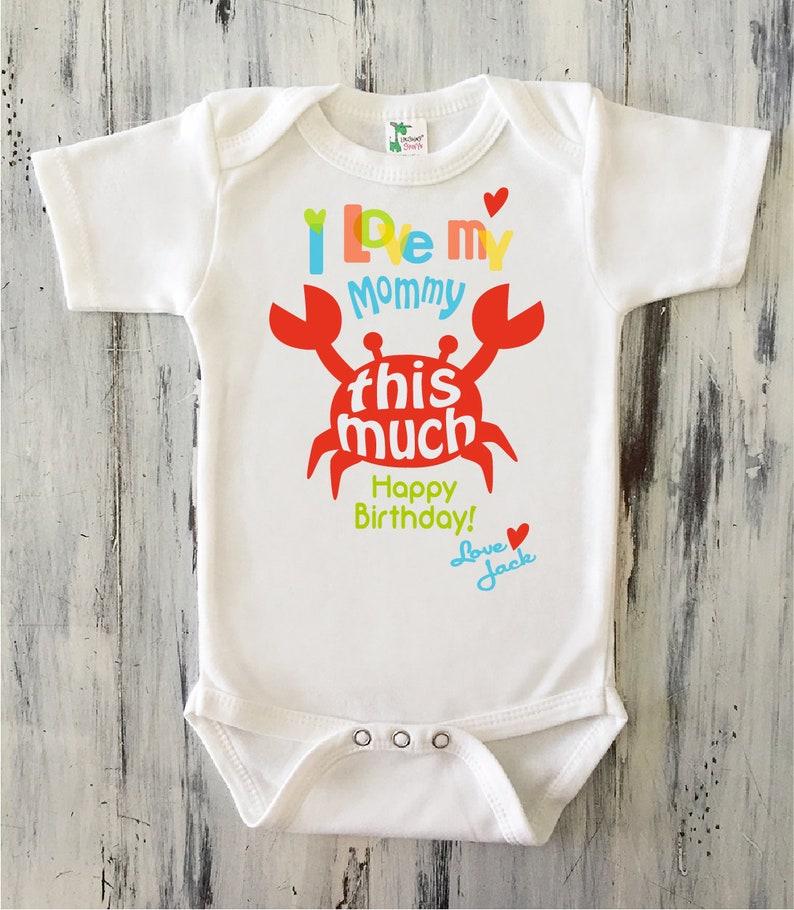 Baby BOY Happy Birthday MOMMY Onesie Personalized CRAB Shirt Toddler Boy Gift From Son Boys Mom