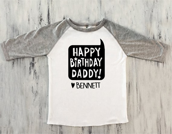 Toddler Boy Happy Birthday DADDY Shirt Baseball Sleeve