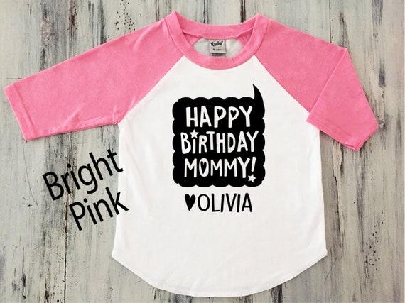 Toddler Girl Happy Birthday MOMMY Shirt Baseball Sleeve