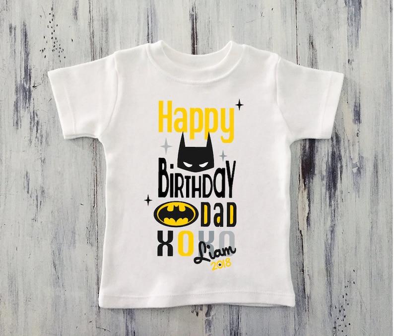 Toddler Boy Happy Birthday DADDY Shirt Batman Personalized