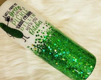 Paint me green pickle glitter tumbler