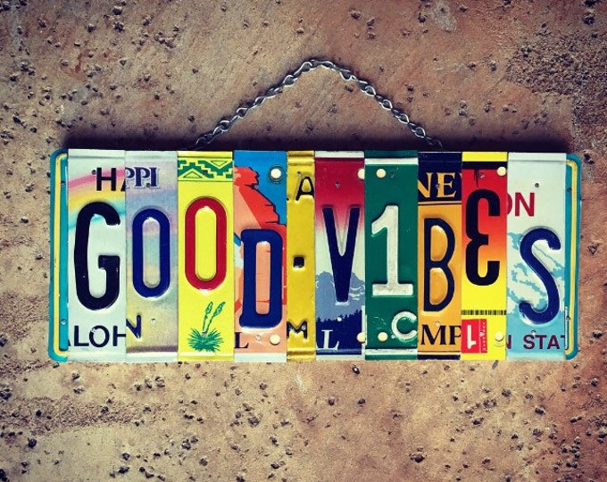Good Vibes Sign, Christmas Gift for Teen, Hippie Room Decor, License Plate Sign, Dorm Room Art, Bohemian Gifts. Made in USA.