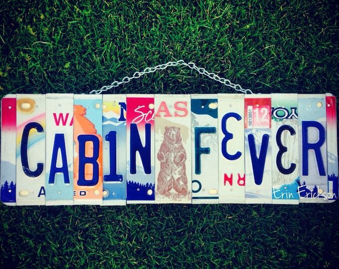 Cabin fever. License plate art. Cabin decor. Cabin. Custom. Wood . Sign. For him. Christmas. Present. Alaska. Bear.