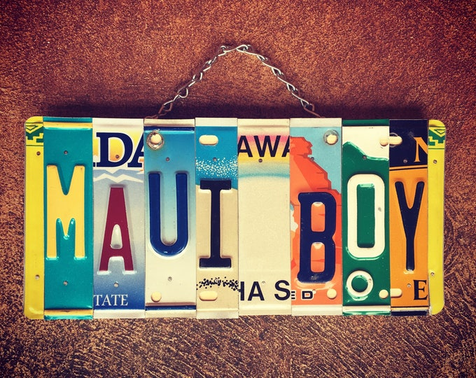 Maui Boy. License Plate Art. Beach decor. Boys Room Decor. Nautical decor. Travel Decor. Maui. Beach Sign.