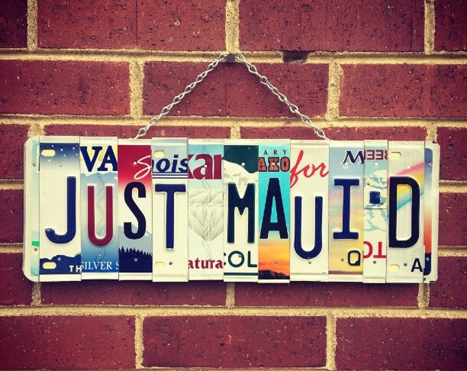 Just Maui'd, Just Maui'd Sign. Wedding Gift. Just Married Sign, Maui Art, License Plate Art, Maui Wedding.