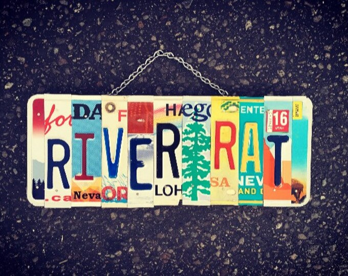 RIVER RAT SIGN, License Plate Art. Sign. Cabin Decor. Outdoor Decor.  Sportman gift idea. Vacation home decor.