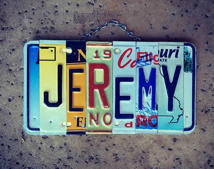 Name Sign, Name Plate, Gift for Men, Jeremy, License Plate, Custom Gifts, Car Stuff for Guys, Nursery Decor.
