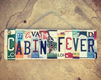 Cabin Decor. Mothers Day Gift. Cabin Signs. Cabin Fever Goods. Cabin Gifts. Cabin Art. License Plate Art.
