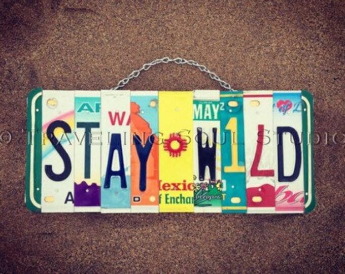 Bohemian. Boho decor. License Plate Art. Hippie Sign. Gift for her. Bohomian Decor. Hippie Decor. Stay Wild.