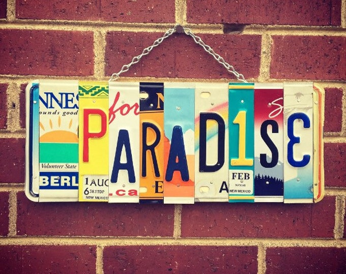 Beach Gift, Beach Decor, Paradise Sign, License Plate Art, Birthday Gift, Mothers Day Gift, Housewarming Gift.