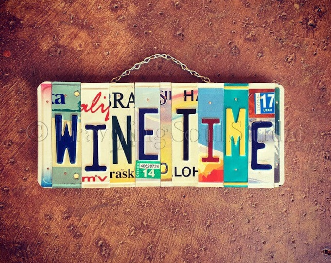 Wine Time Sign, Wine Kitchen Decor, Wine Gift, License Plate Art, Wine Wall Hanging, Bar Sign, Handmade