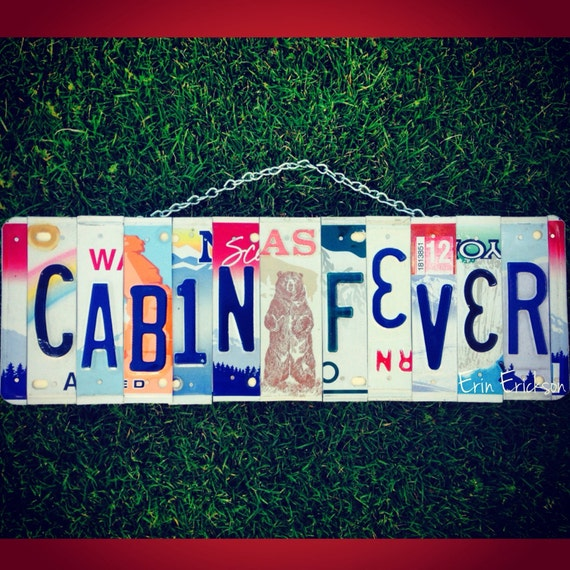 Cabin fever. License plate art. Cabin decor. Cabin. Custom. Wood . Sign. For him. Christmas. Present. Alaska. Bear.