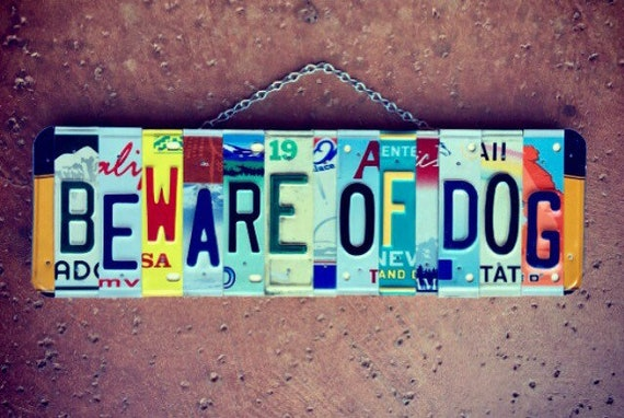 Beware of Dog License Plate Art Sign, Entryway Sign, Beware of Dogs Sign, License Plate Decor, Beware Sign, Home Decor.