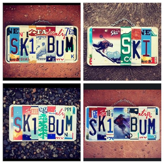 SKI BUM License Plate Art, Ski Sign, Skier Gift ideas, Gifts for him, Skier Birthday Gift, License Plate Signs