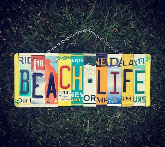 BEACH LIFE Sign. Beach Sign. Beach Decor. Gift for Beach house. Beach License Plate Sign. Nautical Decor.