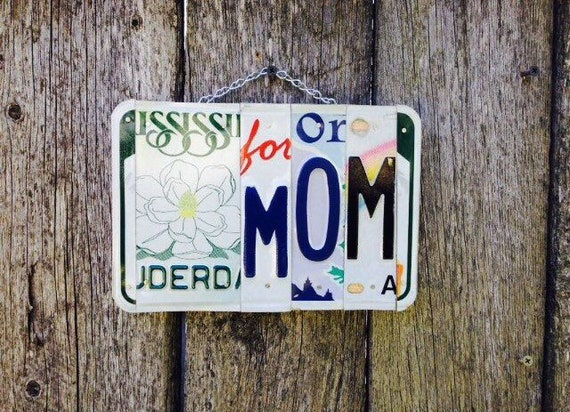 Mothers Day Gift for Mom - License Plate Sign - Gift for Mom - Mom Sign - Birthday Gift for Mom - Garden Sign for Mom - Mothers Day Gift