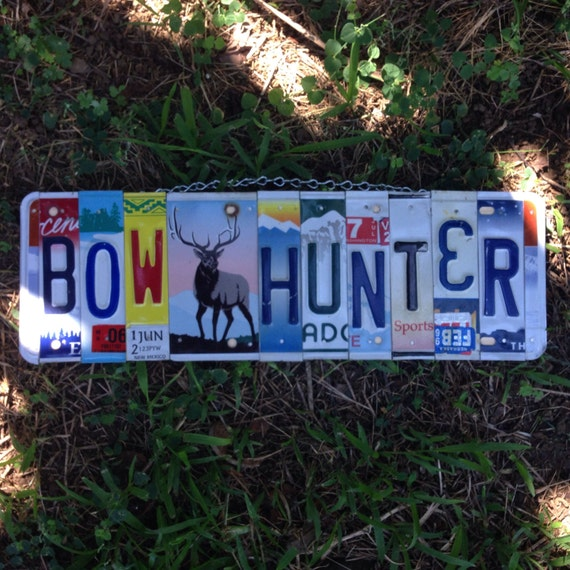 Bow hunter. Hunter. Elk. Idaho. Nebraska. License plate sign. Him. Men. Mancave. Deer. Moose. Cabin decor.