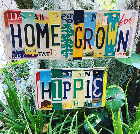Home Grown Hippie Recycled License Plate Art Garden Sign, Gardening Gift, License Plate Signs, Hippie Decor, Quarantine Gift, Patio Art