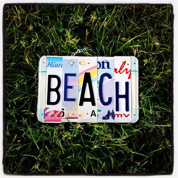 Beach Sign. Beach House. Recycled. Beach Decor. License Plate. Mothers Day Gift. Gift for Wife. Nautical. Home Decor. Handmade.