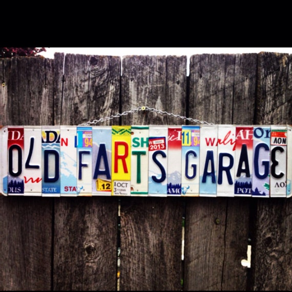 Old farts Garage. License plate art. Grandpa. Dad. Giftidea. Handmade. Forhim. License plate. Garage. Garage sign. Travel. Car. Room decor.