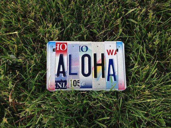Aloha. License plate. Hawaiian. Hawaii. Giftidea. Love. Hello. Goodbye. Exchange student. Beach. Ocean. Surfer. Teen. Maui. Shells.