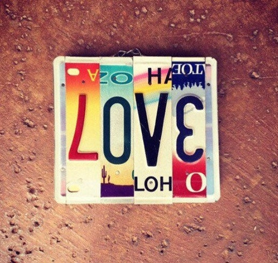Recycled Love License Plate Sign, License Plate Letters, Love Sign, Gift for Boyfriend Girlfriend, Recycled License Plates, Love Art.