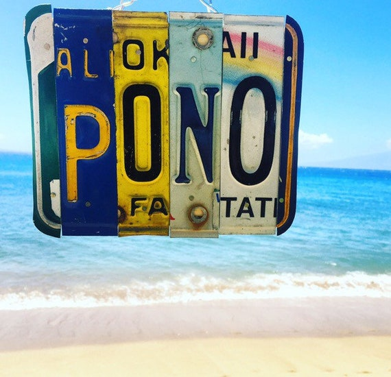 Pono Hawaii License Plate Art Sign, Live Pono Sign, License Plate Art, Hawaiian Gifts, Hawaii Art, Beach Decor, Made in Hawaii.