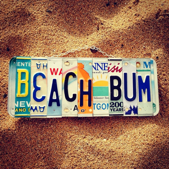 BEACH BUM License Plate Art - Made in Hawaii. Beach Decor - Hawaii gifts - Beach Sign - Recycled License Plates -