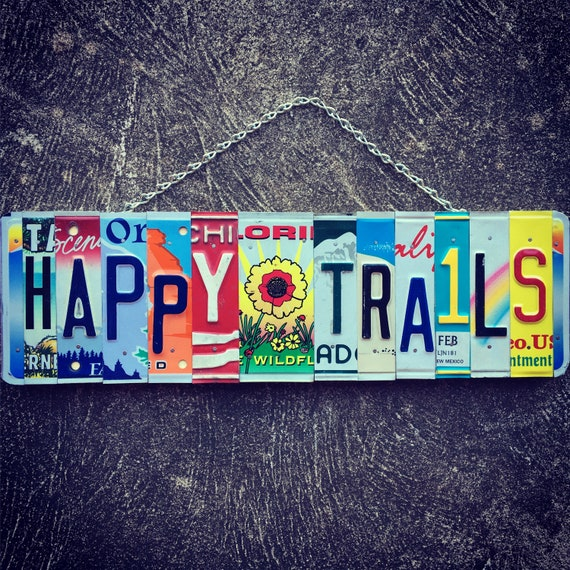 Happy Trails Recycled License Plate Sign, Moving Away Gift, License Plate Art, House Warming Gift, Hippie Decor, Positive Quotes, Sunflowers