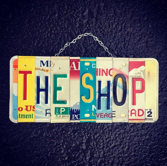 THE SHOP. Business sign. Repair shop. Garage Sign. Mechanic Gift. Dads shop. For him. License Plate. Travel. Shop sign.