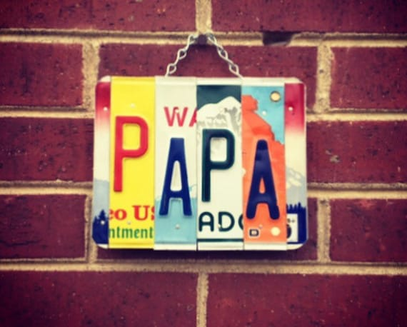 Custom Papa Gift Recycled License Plate Art Sign, Gifts for Papa, License Plate Art, Papa Sign, Papa Birthday Gifts, Papa License Plate