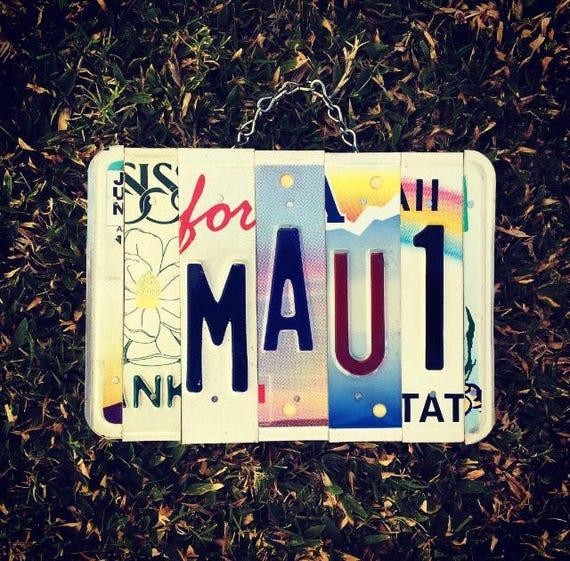Hawaiian Decor - Travel Gift - Maui License Plate Sign - Birthday gift for her - Office Decor - Beach Decor - Nautical Decor
