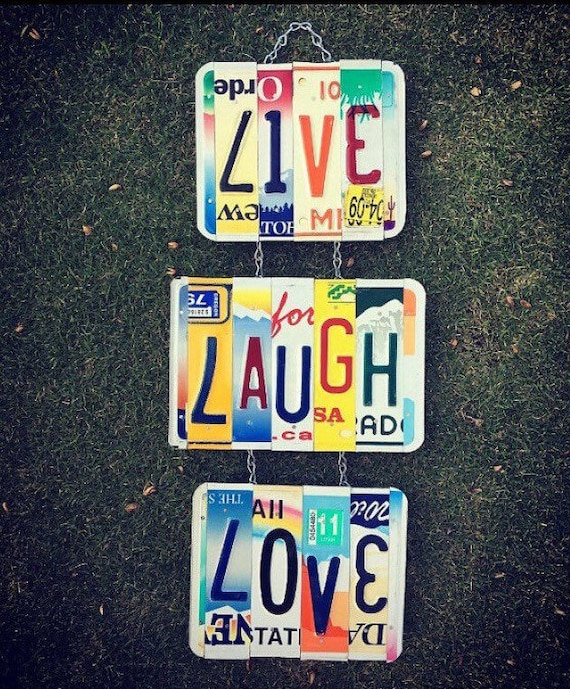 Recycled Live Laugh Love License  Plate Sign. License Plate. Room Decor. Sign. Wall hanging. Custom Name. Love Sign. License Plate Art