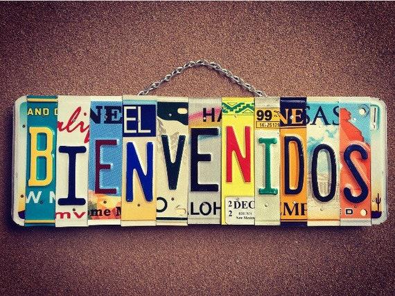Welcome Sign, Bienvenidos, Home Decor, License Plate Sign, License Plate Art, Welcome Wall Hanging, Porch Sign, Entryway, Housewarming Gift