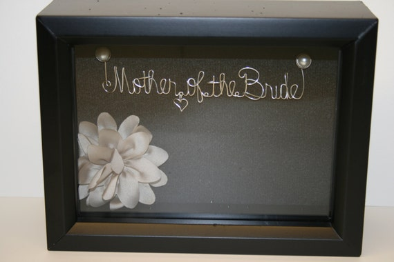 Personalized Mother of the Bride Wire Name Shadowbox, Mother of the Bride Gift Idea, Personalized Wedding Gift, Wire Art, Keepsake Shadowbox